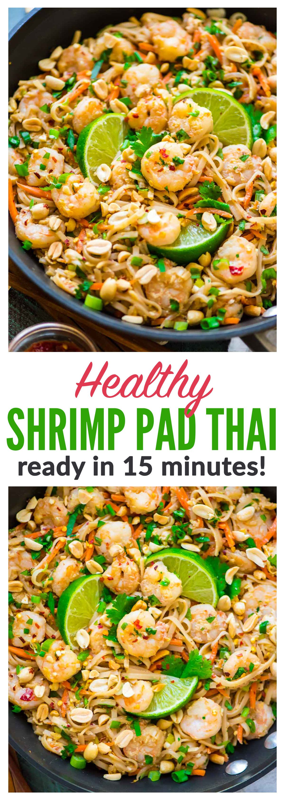 Healthy Shrimp Pad Thai Easy And So Delicious Ready In 15 Minutes