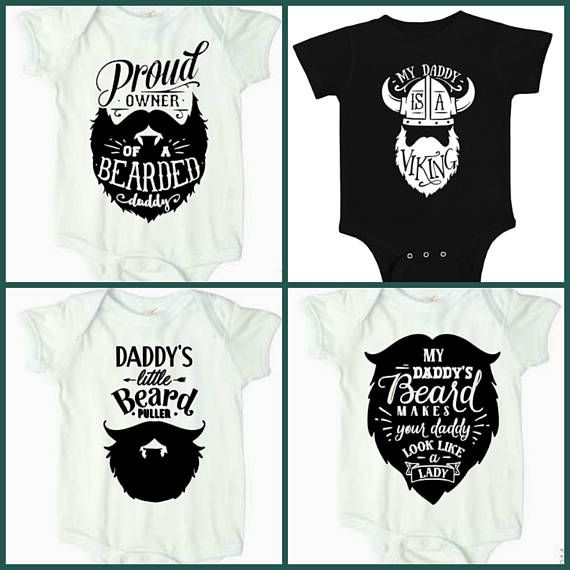 9fd45716748 $45 for 4 Bearded Daddy Onesies!! Proud Owner of a Bearded Daddy Onesie,  Daddy's Little Bear Puller, My Daddy's Beard Makes Your Daddy Look like a  Girl, ...