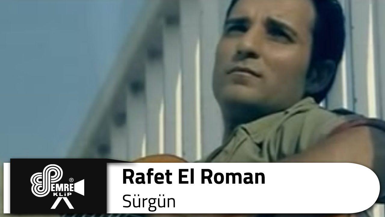 Rafet El Roman Surgun Romanlar Muzik Hayat