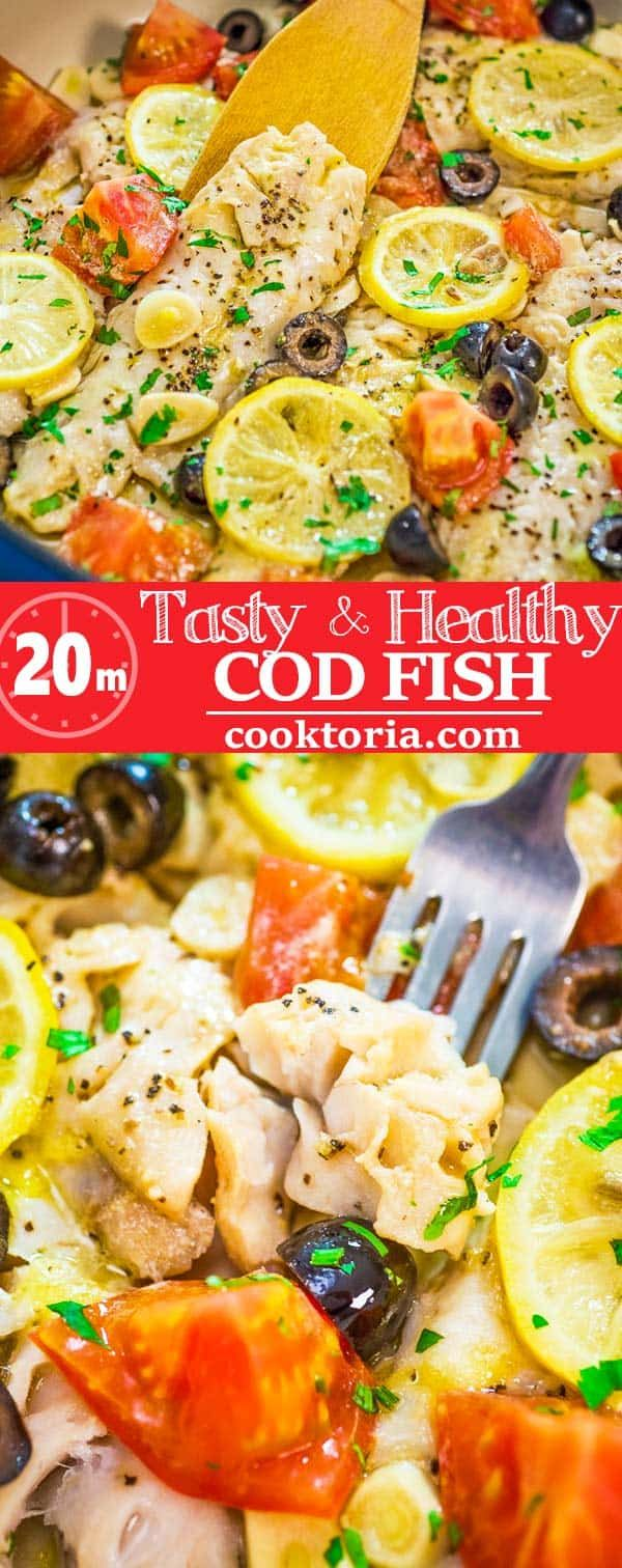 This incredibly delicious and healthy Cod Fish Skillet is going to become your favorite dinner! Create a taste of the Mediterranean with this simple, yet elegant, meal. #fish #seafood #cod #dinner #easydinner #recipeoftheday #fishmeal
