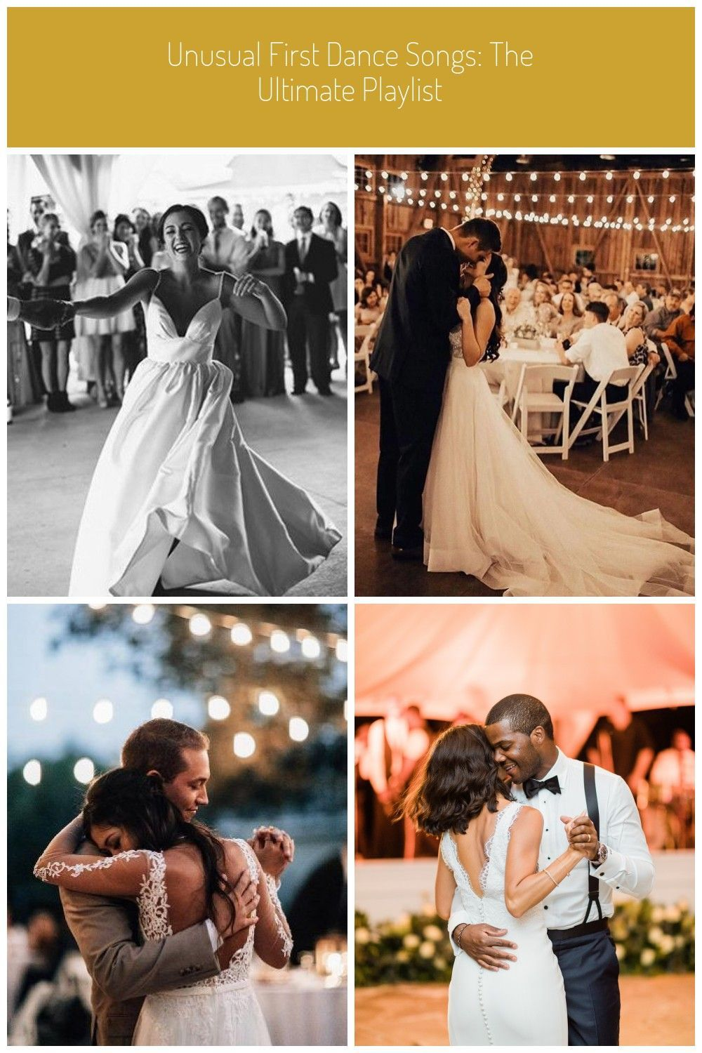 Unusual First Dance Songs The Ultimate Playlist First Dance Unusual First Danc Danc Dance In 2020 First Dance Songs Ultimate Playlist First Dance Wedding Songs