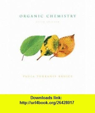 Organic Chemistry 9781405854610 Paula Y Bruice Isbn 10