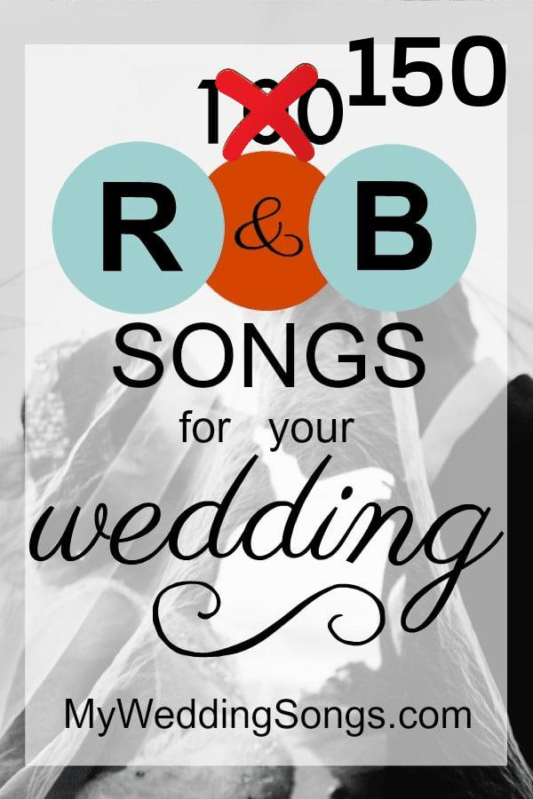 The 150 Best R&B Songs For Weddings 2020 in 2020