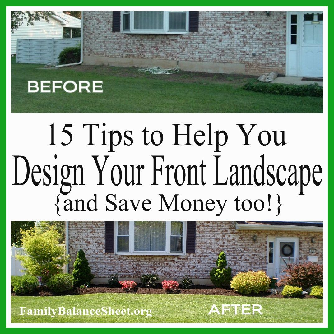 15 Tips To Help You Design Your Front Yard & Save Money