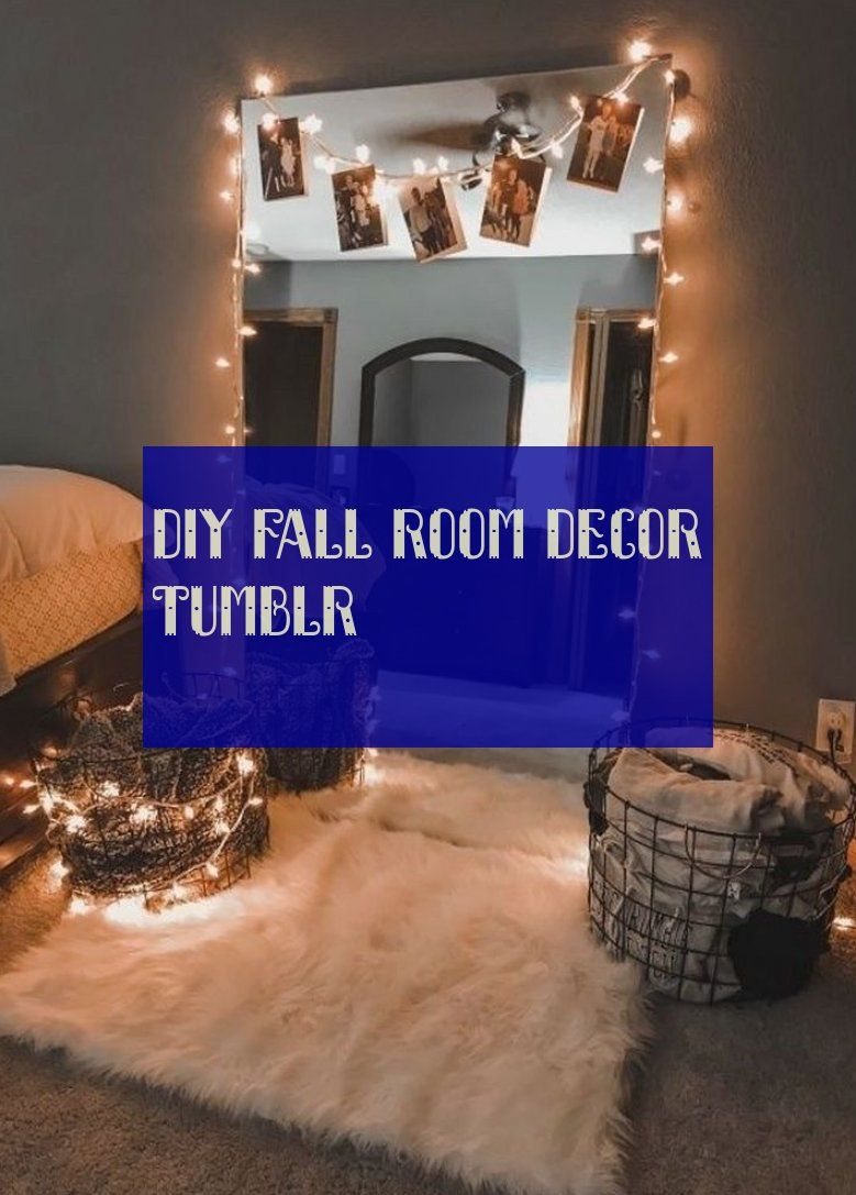Diy Fall Room Decor Tumblr With Images Fall Room Decor Fall
