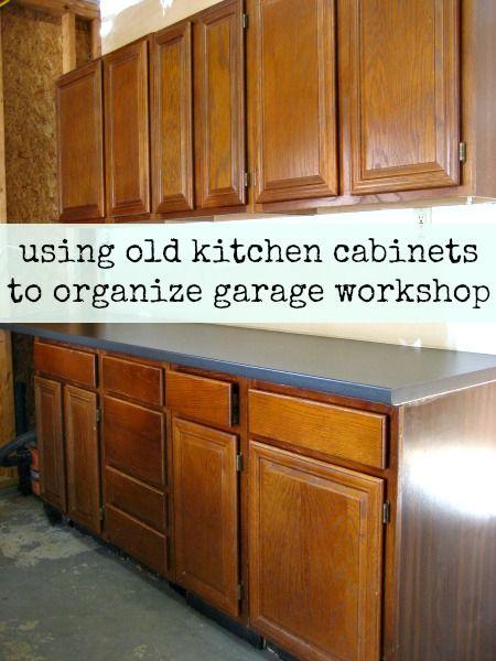 Using Old Kitchen Cabinets To Organize Garage Workshop Kitchen