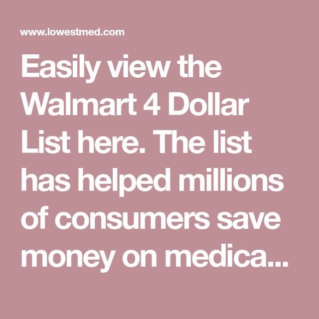 easily view the walmart 4 dollar list here. the list has helped
