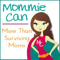 I'm having a ball with my blog, MommieCan.com.  Check it out:)  No more survival mode, Mommies!