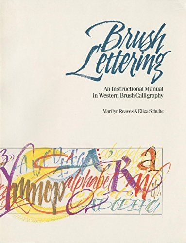 Brush Lettering An Instructional Manual Of Western Brush - instructional manual