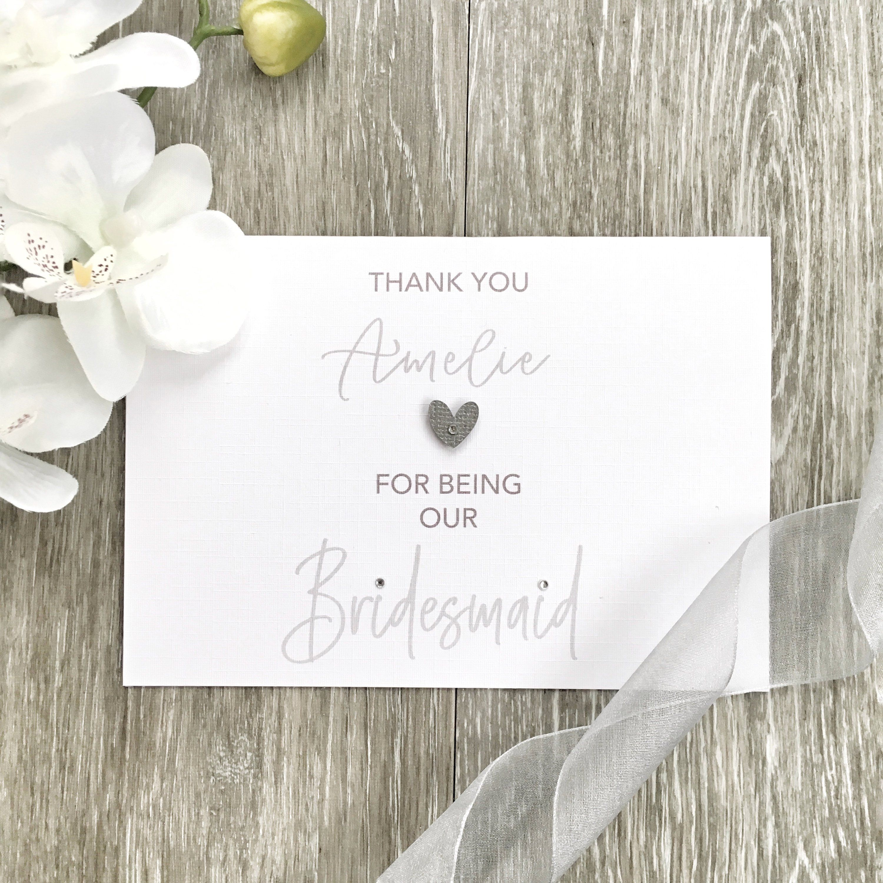 Personalised Thank You For Being Our Bridesmaid At Our Wedding