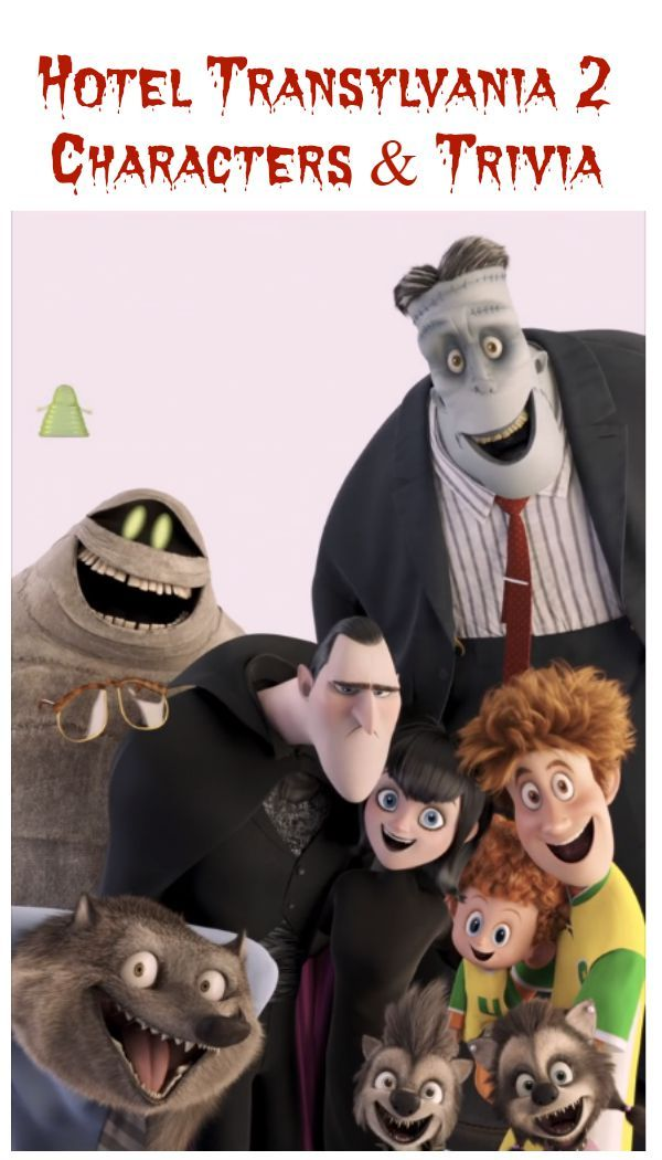 hotel transylvania 2 characters character trivia - Halloween Monster Trivia