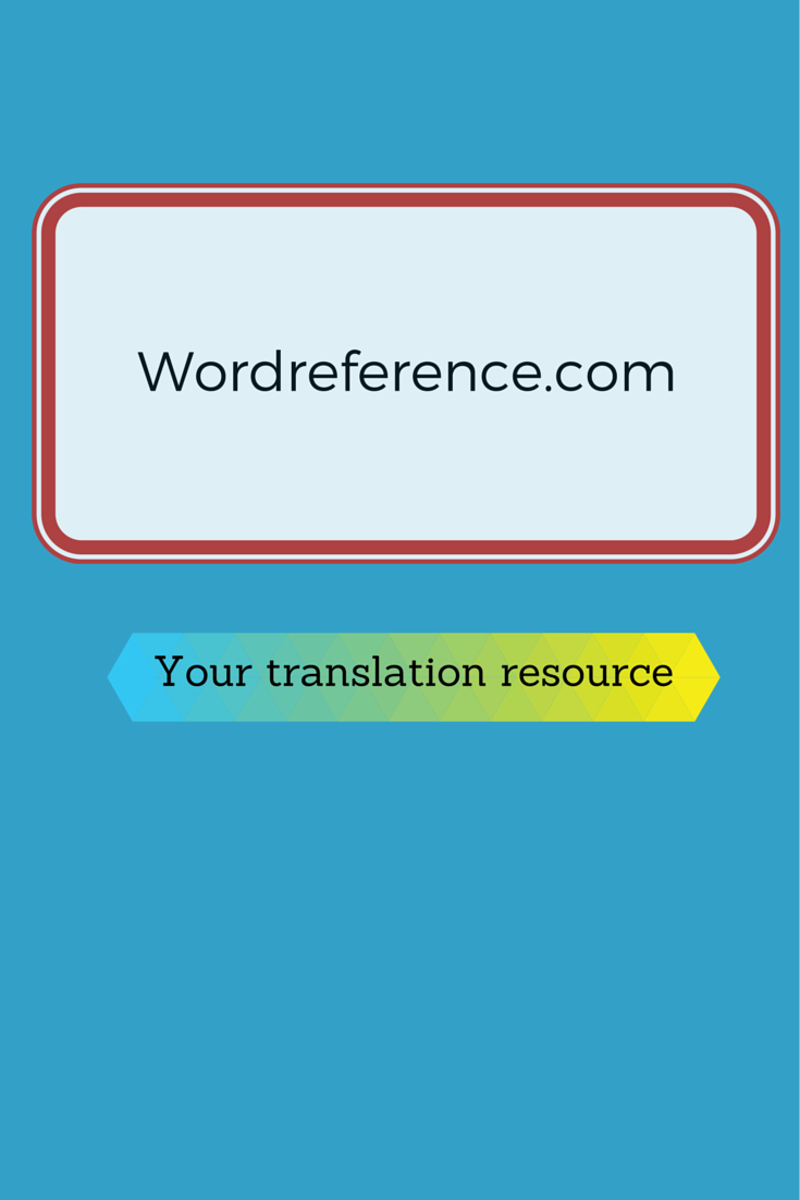 A Great Source For Translation From One Language To Another Dictionary Spanish First Language Language
