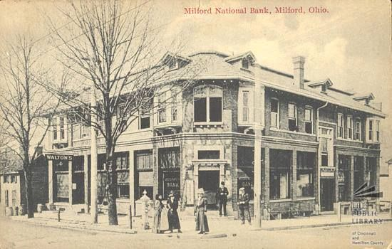 Originally Milford National Bank On The Corner Of Garfield Main When The Clermont National Bank Was Built Opp Milford Banks Building Then And Now Pictures