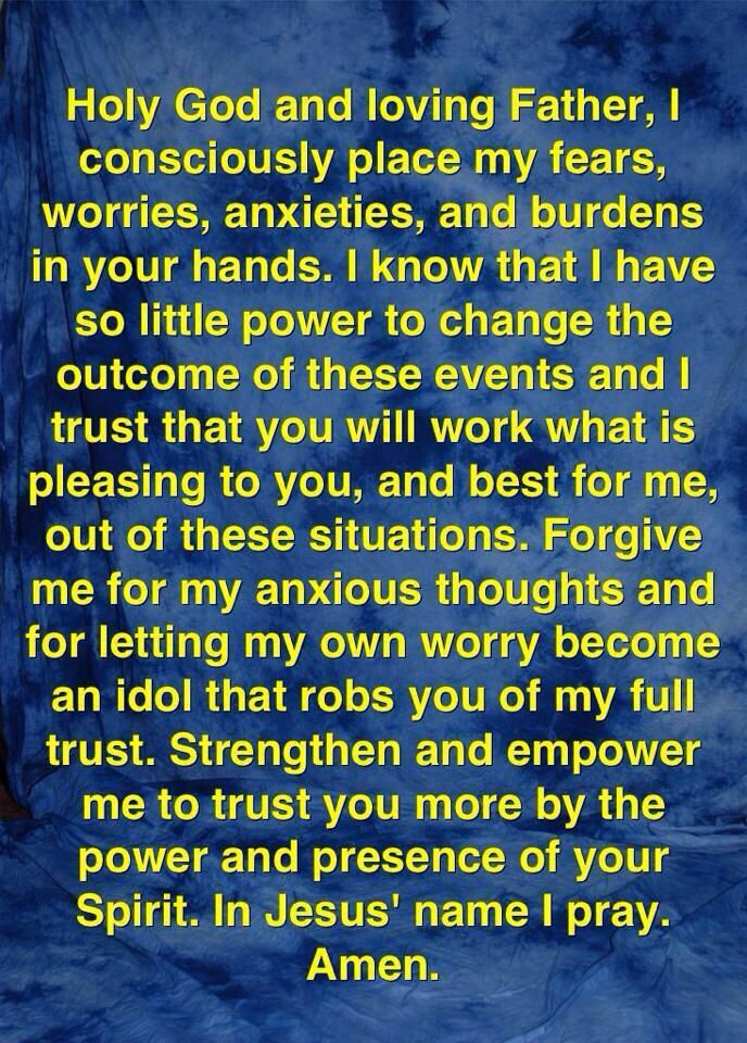 A perfect prayer for me....