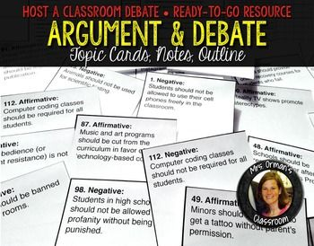 004 Argument and Debate Mini Unit Topic Cards, Outline, Notes