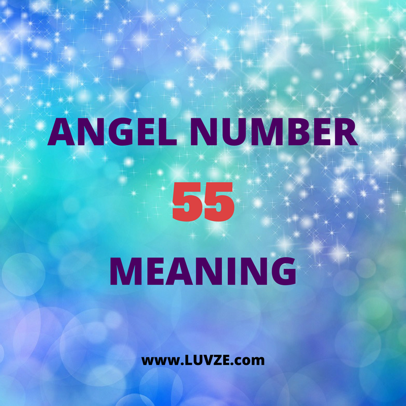 Angel Number 55 Meaning | Angels prayers, numbers and signs | 1221