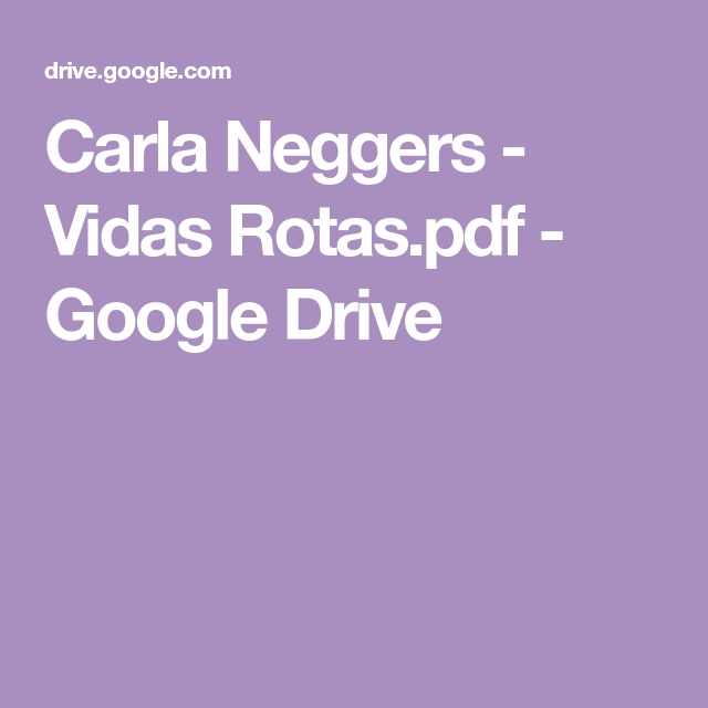 Carla Neggers Vidas Rotas Pdf Google Drive In 2021 Love Book Books
