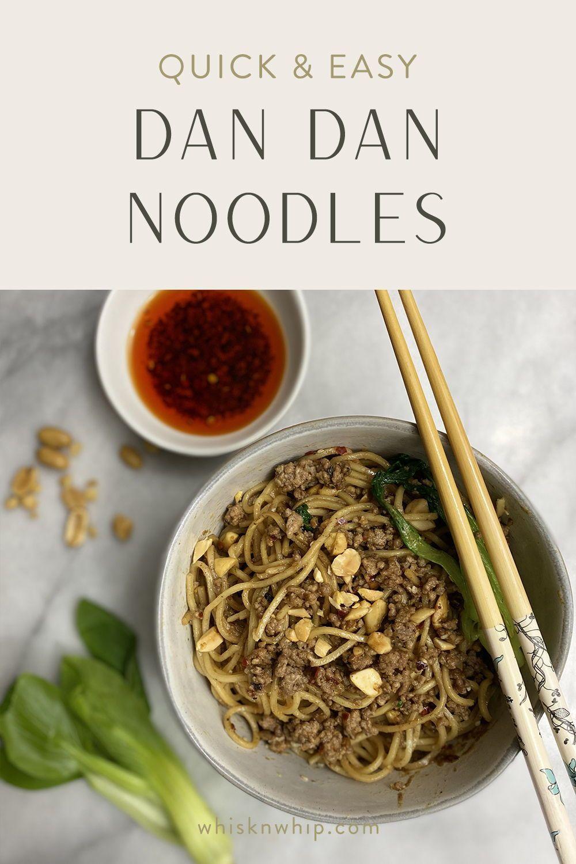 Quick & easy Dan Dan Noodles
