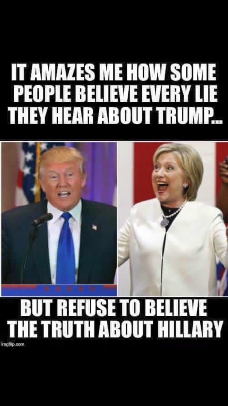 It amazes me how long people hold onto the lies about hillary but wont consider the shit about trump is true