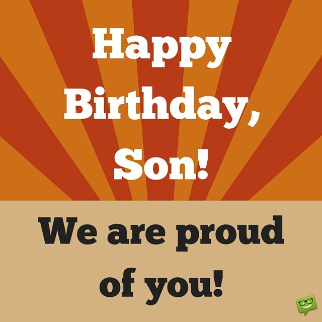 Why these parents are proud pinterest happy birthday son happy happy birthday son we are proud of you m4hsunfo