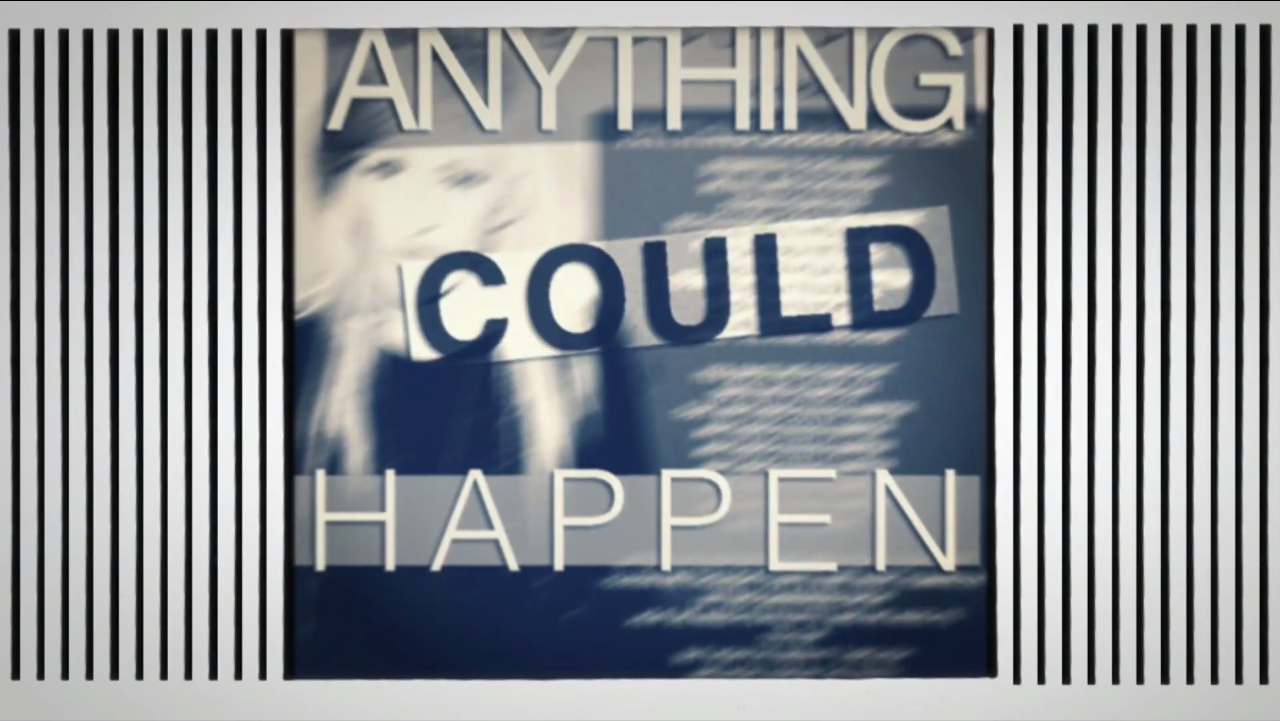 Anything Could Happen- Ellie