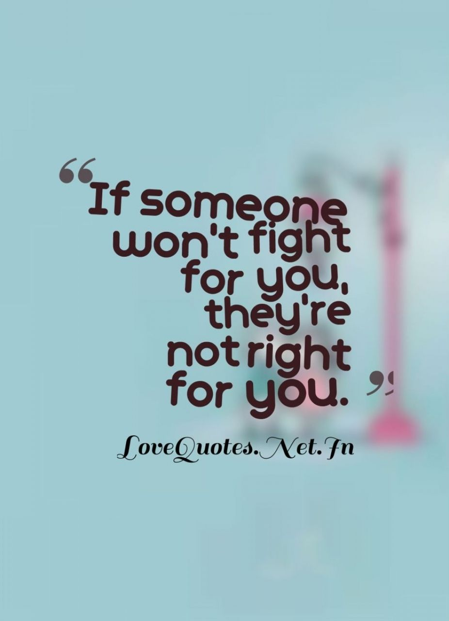 Fighting for someone you love quotes love yourself