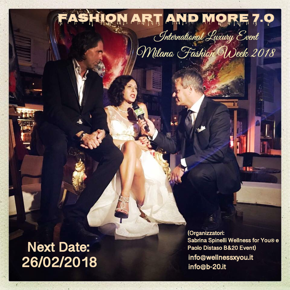 FASHION ART AND MORE (seventh edition) International Luxury Event