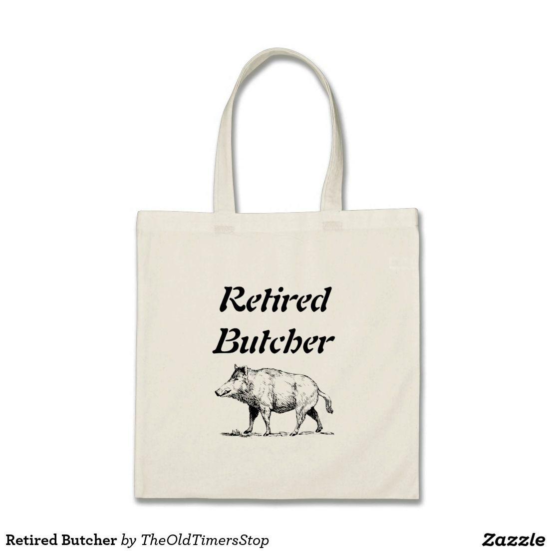 Retired Butcher Tote Bag
