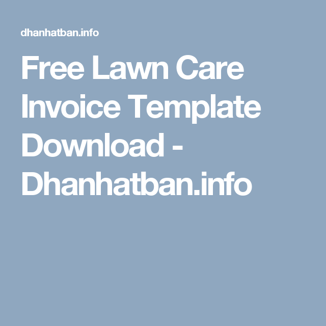 Free Lawn Care Invoice Template Download  DhanhatbanInfo