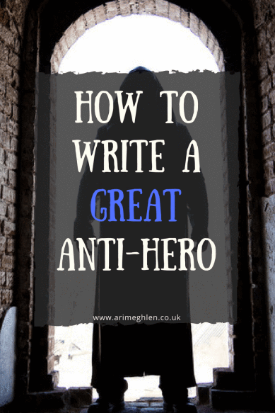 007 How to write a great Antihero character Writing a book