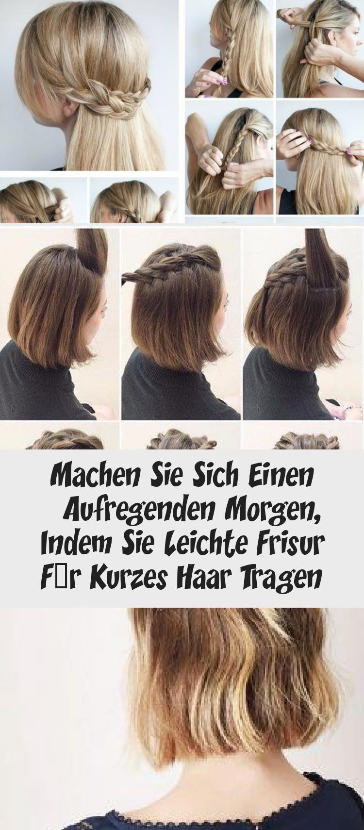Machen Sie Sich Einen Aufregenden Morgen Indem Sie Leichte Frisur Fur Kurzes Haar Tragen 10 Easy Hairstyles To M Easy Hairstyles Short Hair Styles Hairstyle