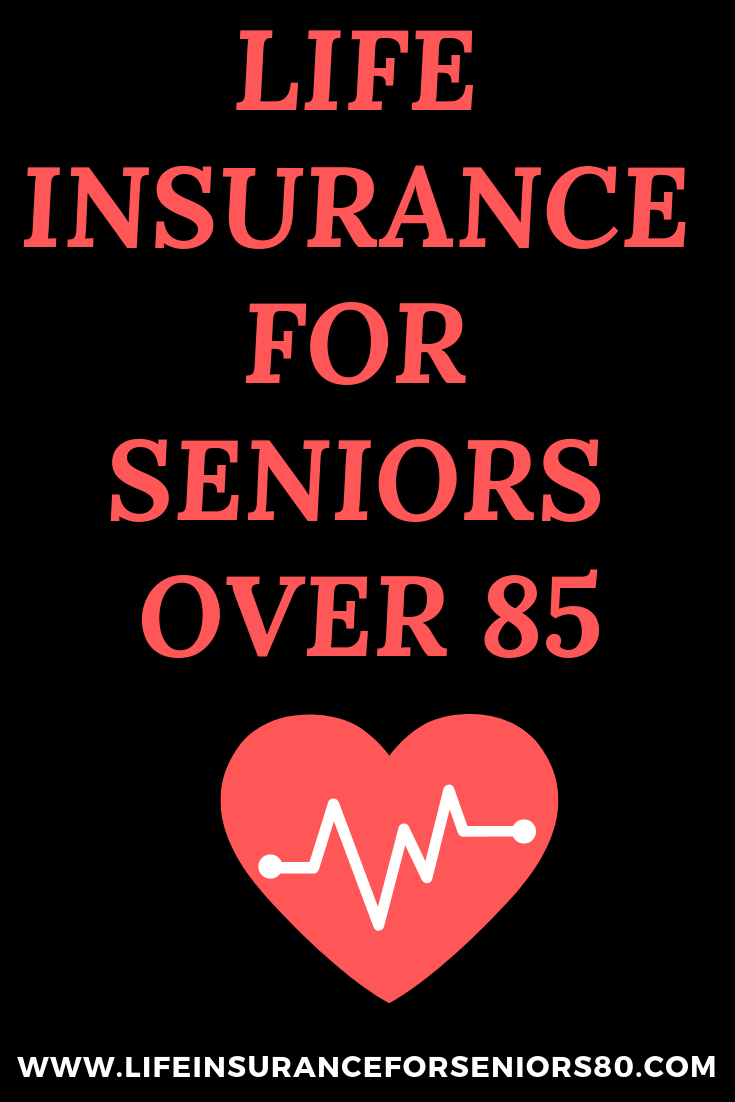 Life Insurance For Seniors Over 85 There Are Few Types Of