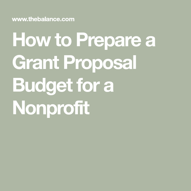 Write A Successful Grant Proposal Budget With These Tips Grant