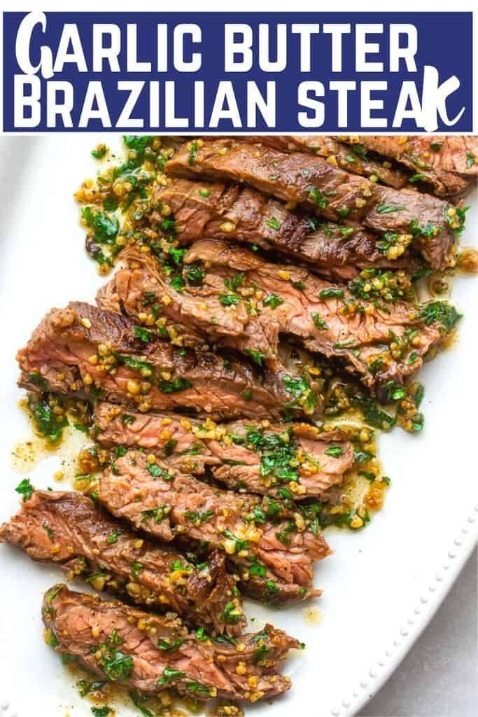 15 min and 4 ingredients, Garlic butter Brazilian Steak – the most tender and juicy steak with a garlic butter sauce that's out of this world good! #braziliansteak #brazilianrecipes #braziliansteakrecipe #steakrecipes #garlicbuttersteak #garlicbuttersteakrecipes #skirtsteakrecipes #easyskirtsteakrecipes