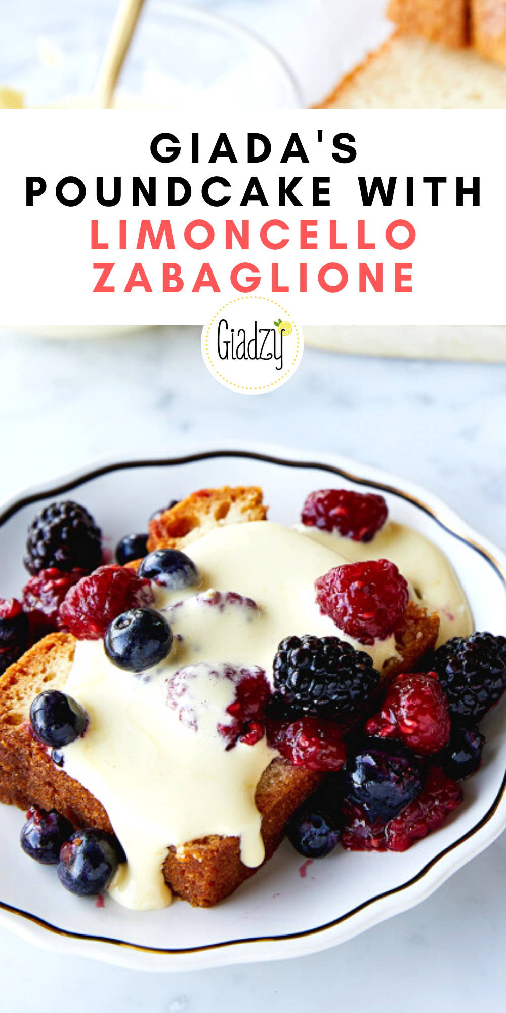 Photo of Giada's Poundcake With Limoncello Zabaglione