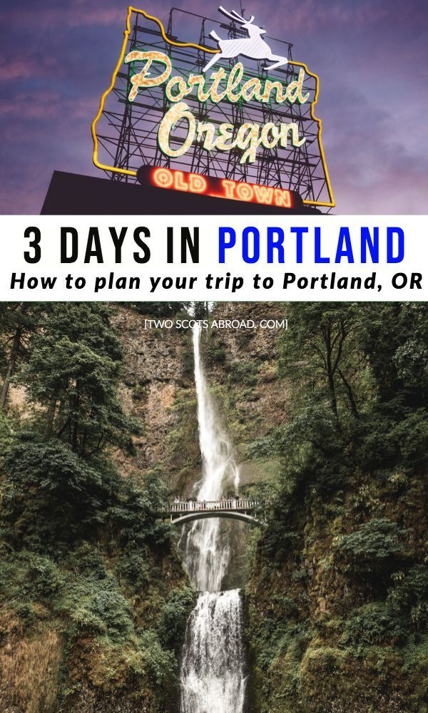 Portland Itinerary: What do in 3 days [Oregon]