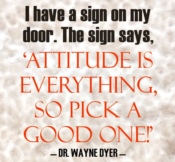 Positive Attitude Quotes I Have A Sign On My Door
