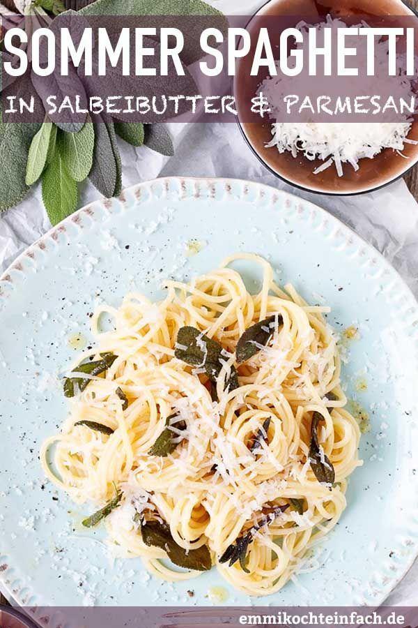 Spaghetti in Salbeibutter mit Knoblauch und Parmesan #vegetarischerezepteschnell