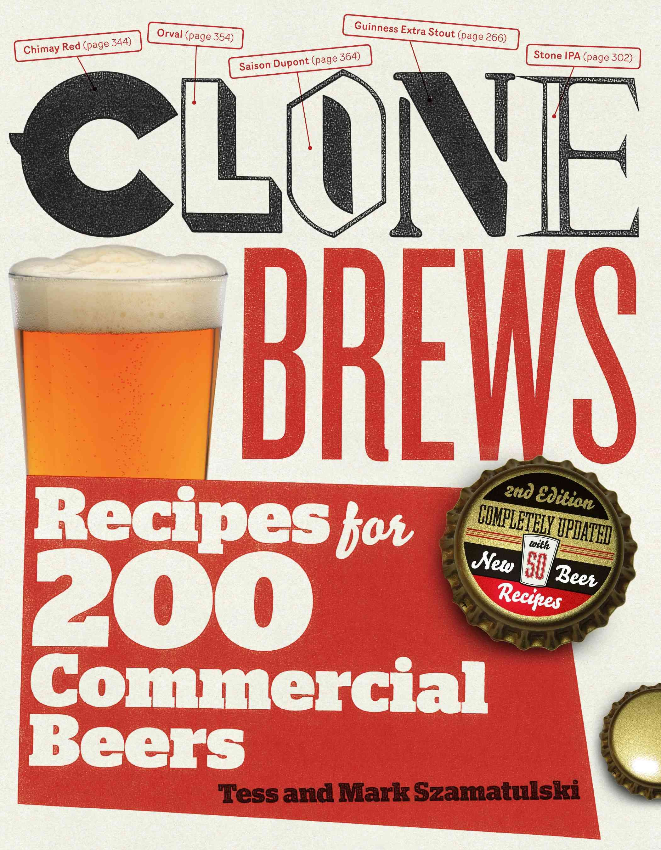 Clonebrews Recipes For 200 Commercial Beers Paperback Overstock Com Shopping The Best Deals On Beverages Brewing Recipes Homebrew Recipes Beer Brewing