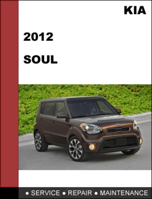 auto repair kia soul 2012 technical worshop service repair manual rh pinterest com 2013 kia soul repair manual pdf 2012 kia soul repair manual pdf