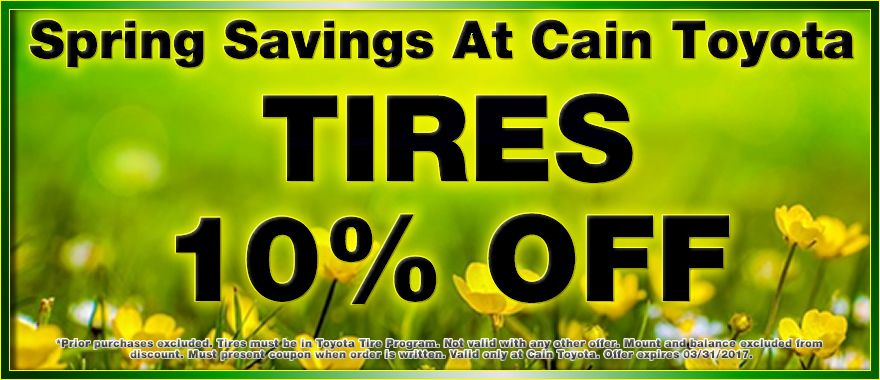 Save 10 on tires when you present this coupon at Cain