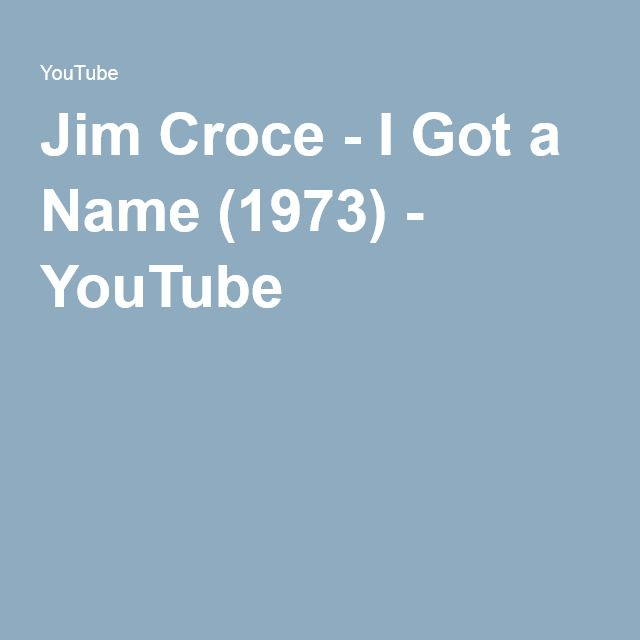 Jim Croce - I Got a Name (1973) - YouTube