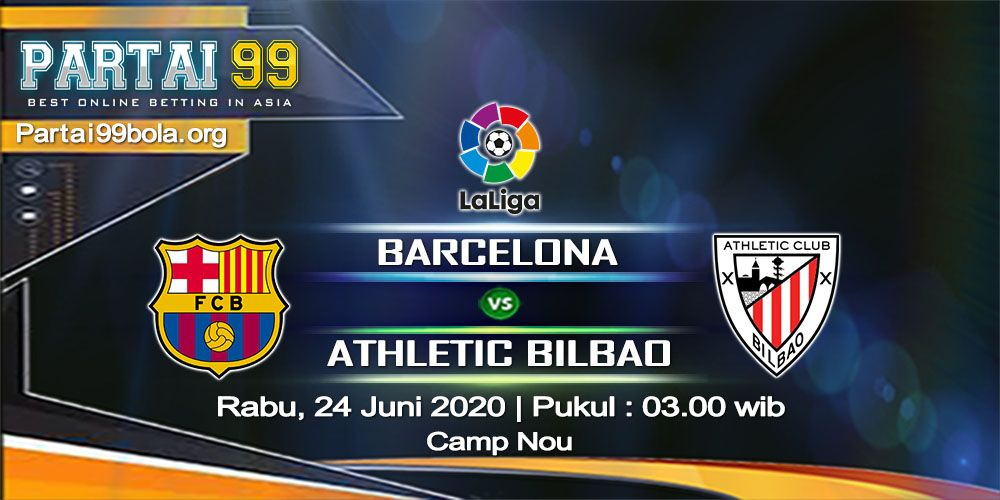 """""""Prediksi Barcelona vs Athletic Bilbao 24 Juni 2020"""" di ..."""