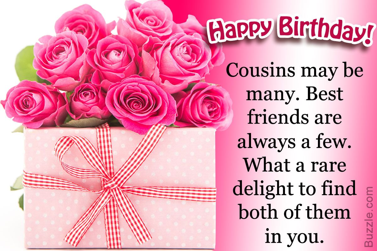 Sweet Birthday Wishes For A Cousin Happy Birthday Cousin Female Happy Birthday Cousin Free Happy Birthday Cards