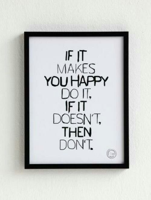 If it makes you happy | Quotes and sayings | Quotes about new year