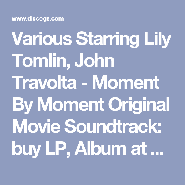Various - The Original Soundtrack from the Motion Picture starring Lily Tomlin John Travolta - Moment by Moment LP Album For Sale  sc 1 st  Pinterest & Various Starring Lily Tomlin John Travolta - Moment By Moment ...