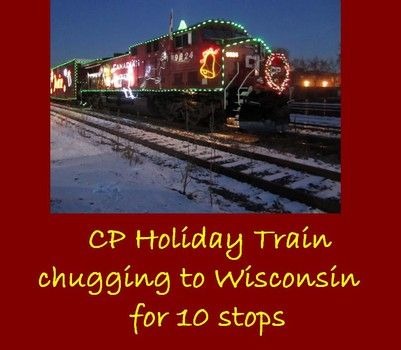 where will the canadian pacific holiday train stop in wisconsin in 2014 the cp holiday