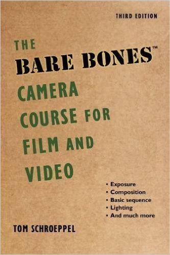 The Bare Bones Camera Course For Film And Video Pdf Cinema