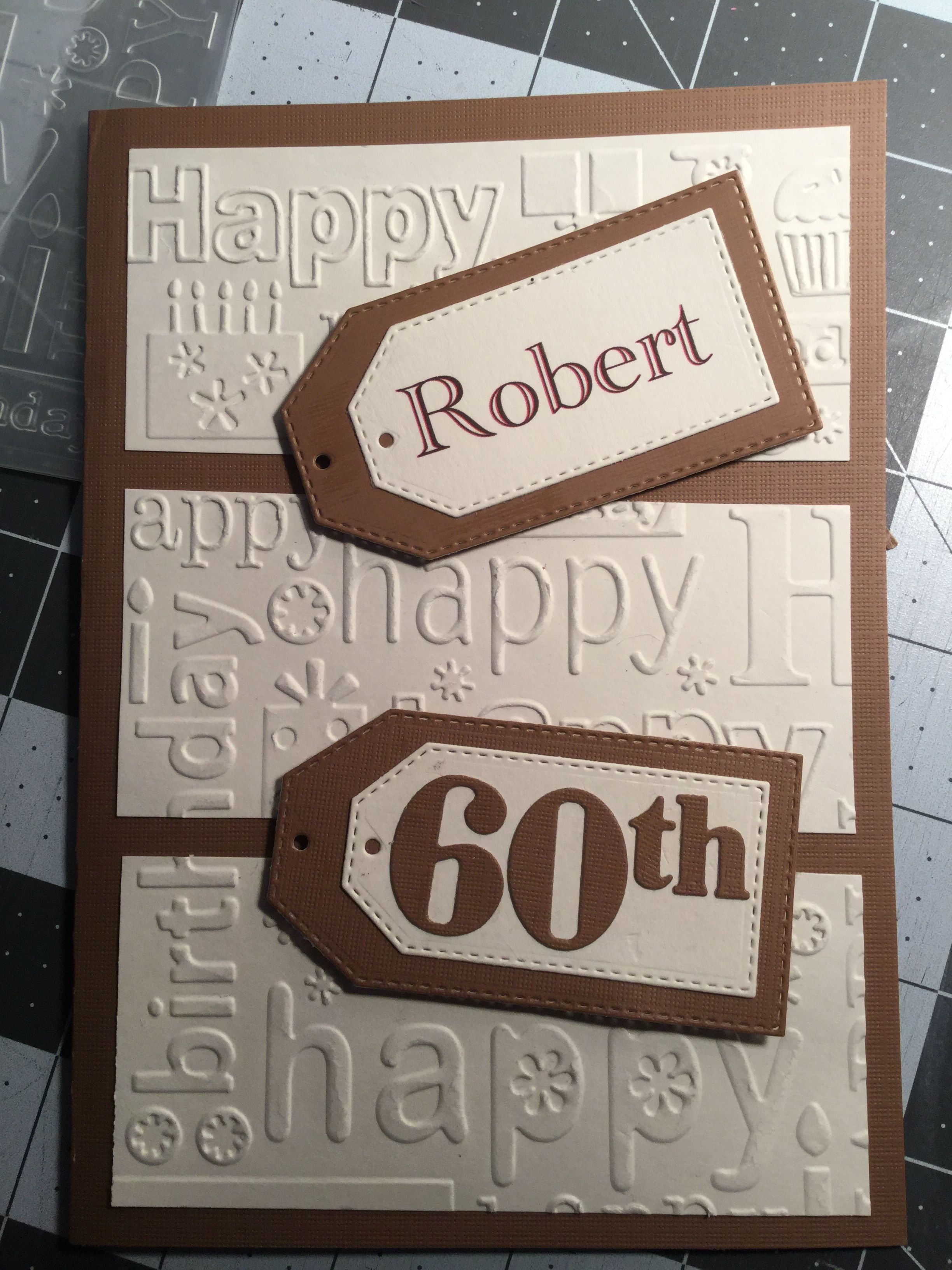 Pin By Chris Kraemer On My Cards Happy Cards Happy Birthday Cards Embossed Cards