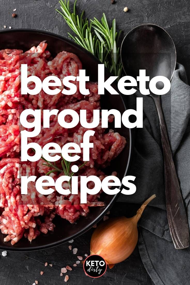 Best Keto Ground Beef Recipes and Low Carb Meal Ideas